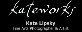 KateWorks.net - Kate Lipsky Fine Arts Photographer & Artist